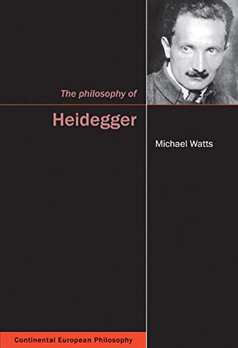 Compare Textbook Prices for The Philosophy of Heidegger Volume 12 Continental European Philosophy 1 Edition ISBN 9780773539174 by Watts, Michael
