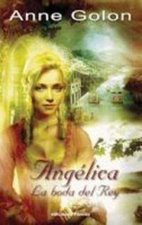 Angélica, la boda del rey (Spanish Edition)
