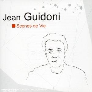 Scenes De Vie -Jean Guidoni