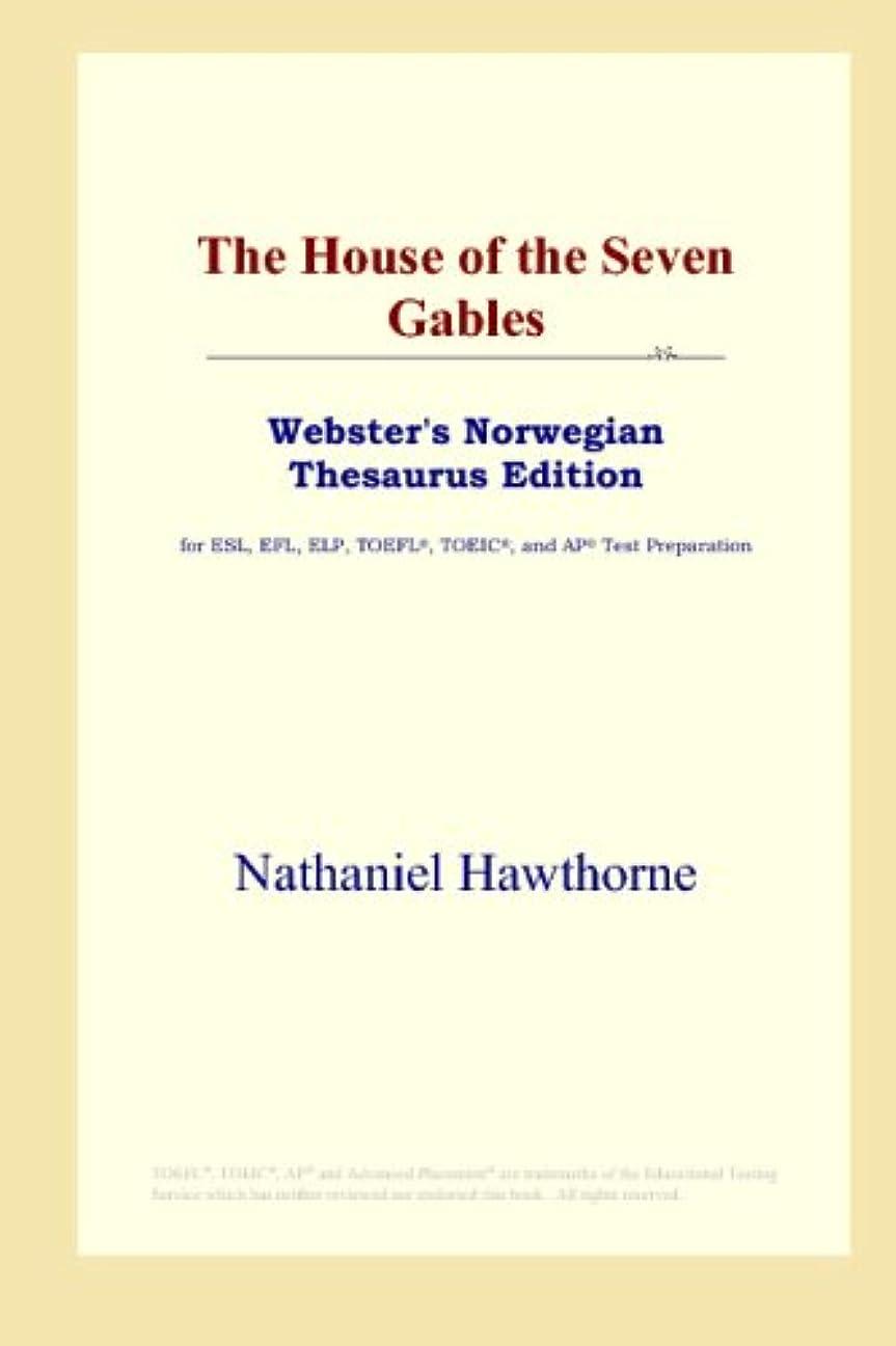 熟した発揮するカーペットThe House of the Seven Gables (Webster's Norwegian Thesaurus Edition)