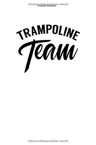 Trampolin Notizbuch: 100 Seiten | Liniert | Fitness Sprung Turner Trampolins Training Workout Trainer Team Springer Turnen Springen Geschenk