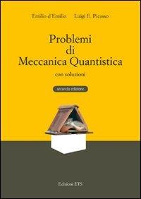 Problemi di meccanica quantistica con soluzioni
