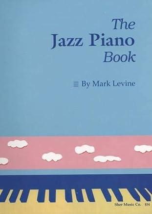 Jazz piano book by Mark Levine [Lingua inglese]