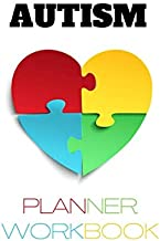 Autism Planner Workbook: A Journal for parents to keep track of therapy goals, appointments, and activities