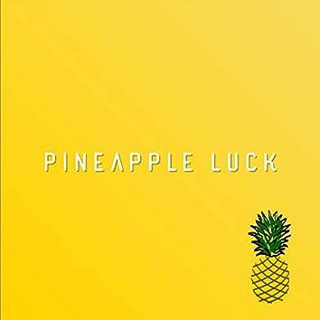 Pineapple Luck