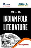 Gullybaba Ignou (Latest Edition) MEG-16 Indian Folk Literature English Medium with Solved Sample Papers,Guess Papers and Important Exam Notes