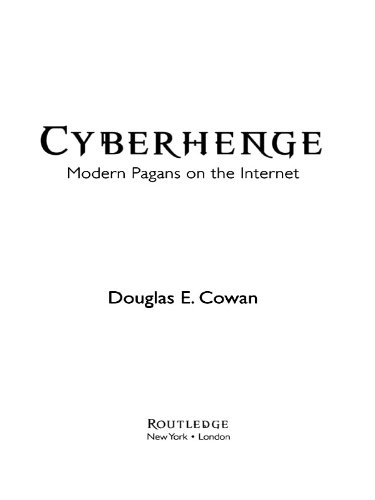 Cyberhenge: Modern Pagans on the Internet (English Edition)