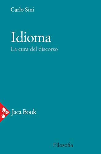 Idioma. La cura del discorso