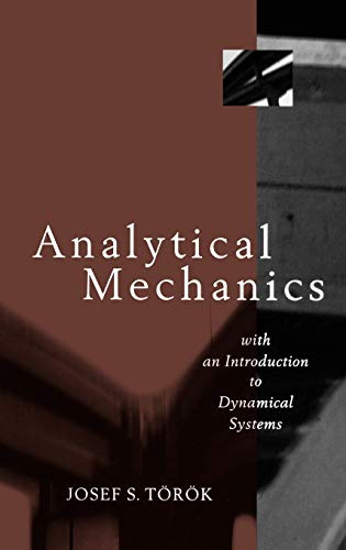 Analytical Mechanics: With an Introduction to Dynamical...