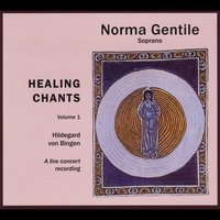 Healing Chants v.1 Hildegard of Bingen by Norma Gentile