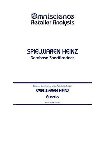 SPIELWAREN HEINZ - Austria: Retailer Analysis Database Specifications (Omniscience Retailer Analysis - Austria Book 89757) (English Edition)