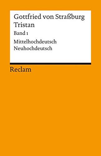 Tristan: Text: Mittelhochdeutsch/Neuhochdeutsch - Verse 1 - 9982
