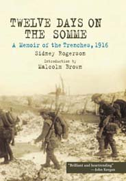 Twelve Days on the Somme: A Memoir of the Trenches, 1916