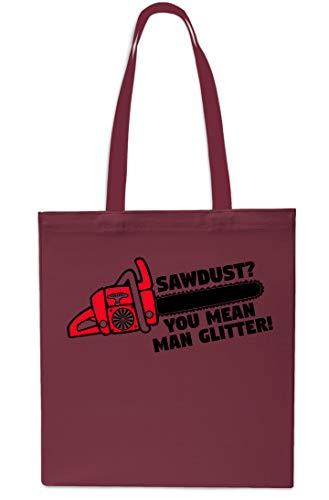 Sawdust You Mean Man Tragetasche für Kettensäge, Holzschneider, 42 cm x 38 cm, 10 Liter kastanienbraun