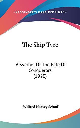 Ship Tyre: A Symbol Of The Fate Of Conquerors (1920)