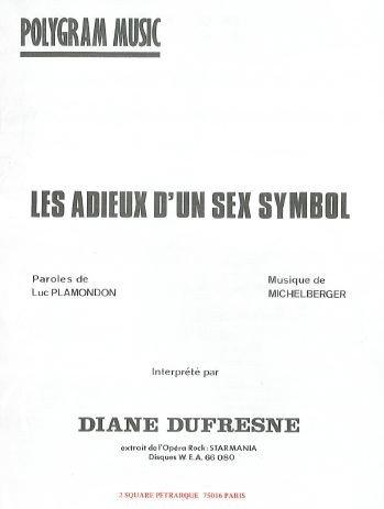 LES ADIEUX D\'UN SEX SYMBOL (partition)