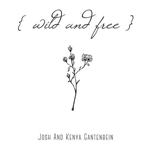 Josh and Kenya Gantenbein