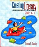 Creating Literacy Instruction for All Students in Grades 4 to 8 (04) by Gunning, Thomas G [Paperback (2005)]