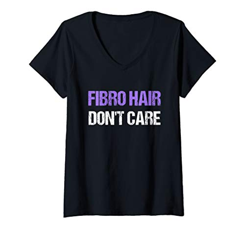 Womens Fibro Hair Don't Care Funny Fibromyalgia Awareness Month Day V-Neck T-Shirt