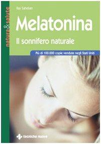 Melatonina. Il sonnifero naturale