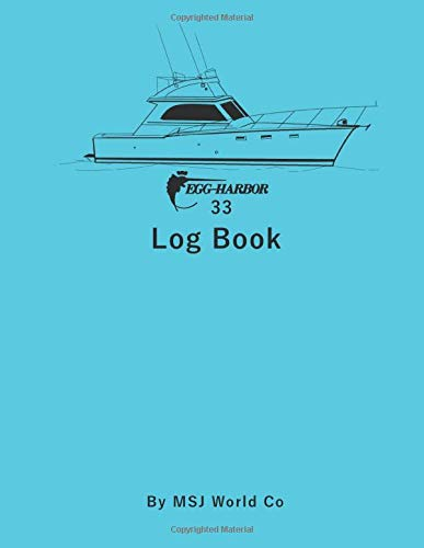 Egg Harbor 33 Log Book: Blank Lined Journal 110 pages.