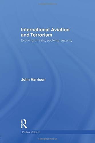 International Aviation and Terrorism (Political Violence)