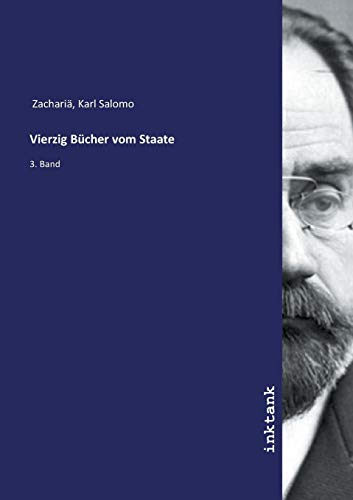 Zachariä, K: Vierzig Bücher vom Staate