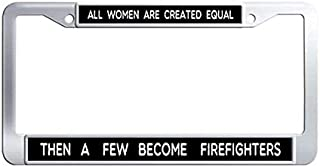 Women Firefighters Inspirational Quote License Plate Frame,Stainless Steel Auto License Cover Holder