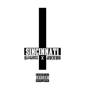 Sincinnati (feat. Jaysin the Singod)