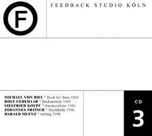 Feedback Studio Köln CD 3