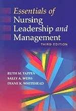 Essentials of Nursing Leadership & Management 3rd EDITION
