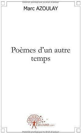 Poèmes dun autre temps