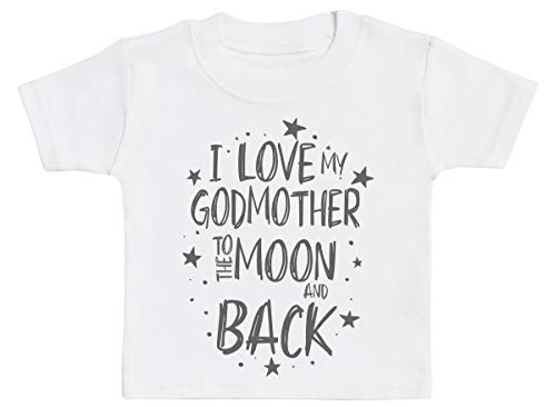 I Love My Godmother to The Moon and Back Baby T-Shirt, Baby Tee, Baby Tshirt, Baby Boy T-Shirt, Baby Girl T-Shirt - 2-3 Years White