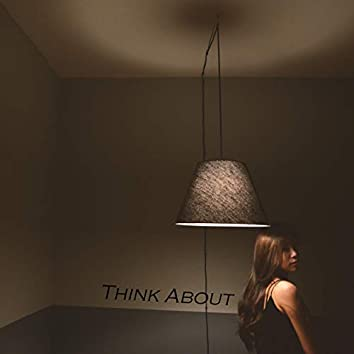 Think About