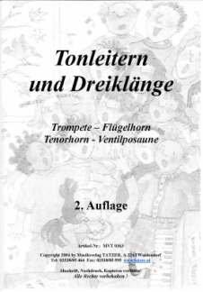 TONLEITERN + DREIKLAENGE - arrangiert für Trompete - (Flügelhorn/Tenorhorn/Posaune) [Noten / Sheetmusic] Komponist: WEIDACHER MARKUS