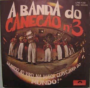 LPNS400002 LP A Banda Do Canecao No.3 - Gravado Ao Vivo Na Maior .. VIN