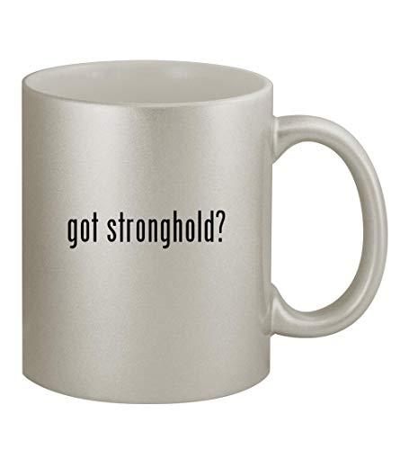 got stronghold? - 11oz Silver Coffee Mug Cup, Silver