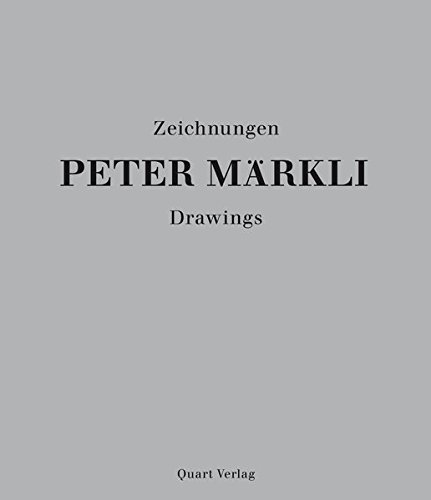 Peter Märkli: Drawings (English and German Edition)