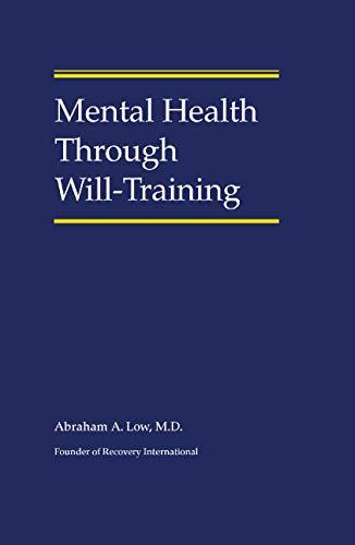 Mental Health Through Will-Training