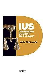 IUS. L'invention du droit en occident d'Aldo Schiavone