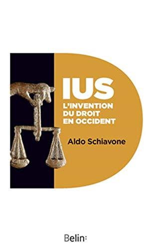 IUS. L'invention du droit en occident