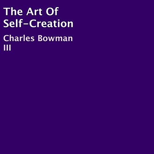 The Art of Self-Creation audiobook cover art