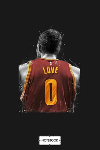 Kevin Love Notebook: 6x9 120 Pages, Journal, Lined College Ruled Paper, Diary, Matte Finish Cover, Planner