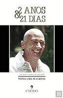 2 anos e 21 dias (Portuguese Edition)