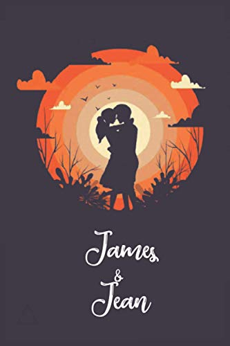 James & Jean: bucket list for couples named James and Jean ,A Journal for Couples (lined notebook/journal gift,100 pages,6x9 soft cover,matte finish)