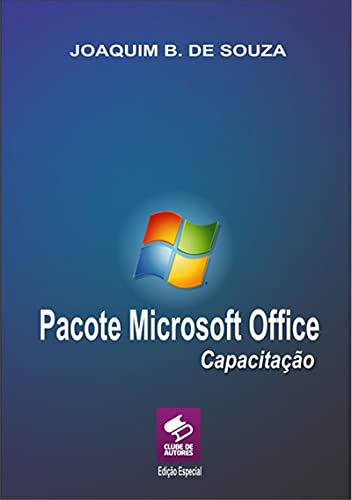Pacote Microsoft Office Capacitação (Portuguese Edition)