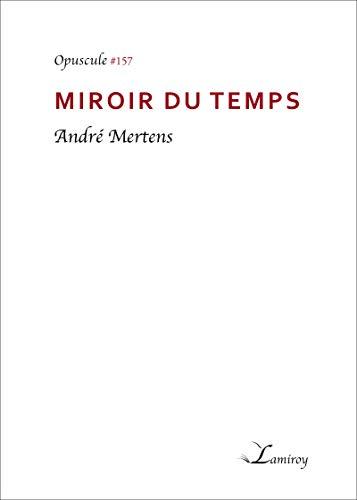 Miroir du temps (French Edition)