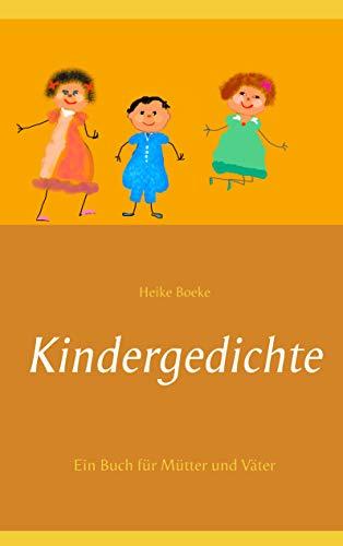 Kindergedichte: Ein Buch für Mütter und Väter