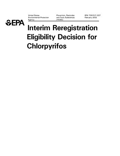 Interim Reregistration Eligibility Decision for Chlorpyrifos (English Edition)