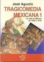 Tragicomedia Mexicana 9684067593 Book Cover